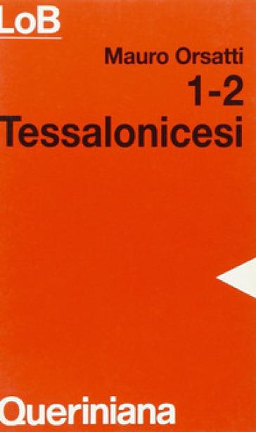 1-2 tessalonicesi - Mauro Orsatti |
