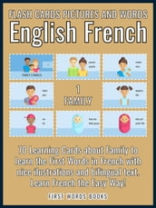 1 - Family - Flash Cards Pictures and Words English French