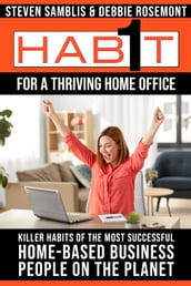 1 Habit For a Thriving Home Office