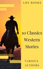 10 Classics Western Stories