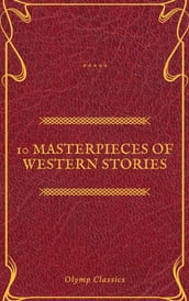 10 Masterpieces of Western Stories (Olymp Classics)