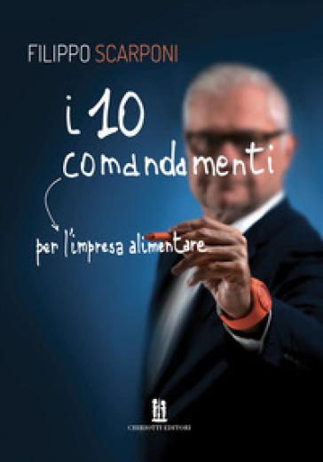 I 10 comandamenti per l'impresa alimentare