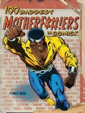 100 Baddest Mother F*ckers in Comics