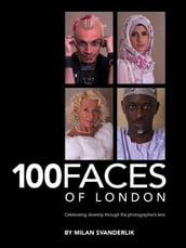 100 Faces of London