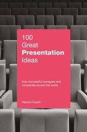 100 Great Presentation Ideas