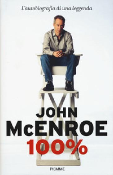 100% - John McEnroe | Jonathanterrington.com