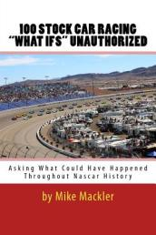 100 Stock Car Racing  what Ifs  Unauthorized