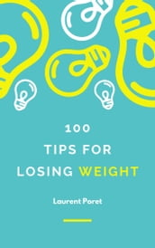 100 Tips for losing weight