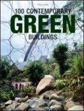 100 contemporary green buildings. Ediz. italiana, spagnola e portoghese