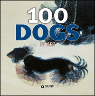 100 dogs in art - Gloria Fossi  