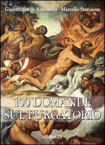100 domande sul Purgatorio - Marcello Stanzione | Rochesterscifianimecon.com