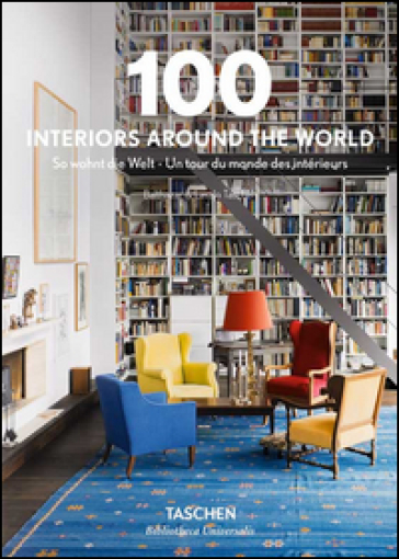 100 interiors around the world. Ediz. italiana, spagnola e portoghese