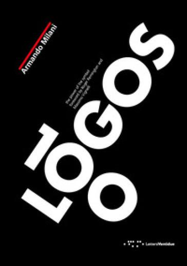 100 logos. The power of the symbol. Ediz. illustrata - Armando Milani pdf epub