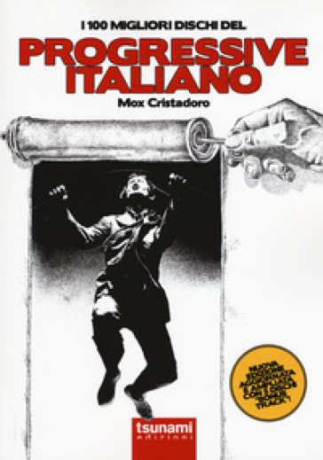 I 100 migliori dischi del progressive italiano - Mox Cristadoro |