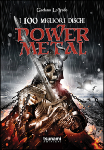 I 100 migliori dischi power metal - Gaetano Loffredo  