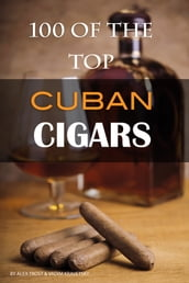 100 of the Best Cuban Cigars