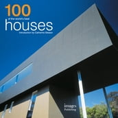 100 of the World s Best Houses