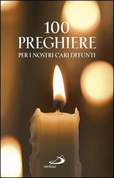 100 preghiere per i nostri cari defunti - Vito Morelli   Jonathanterrington.com