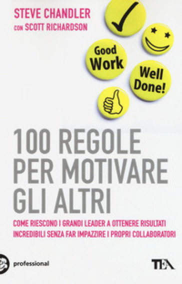 100 regole per motivare gli altri - Steve Chandler | Jonathanterrington.com