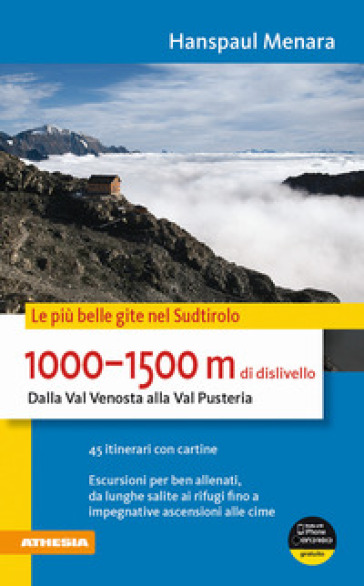 1000-1500 m di dislivello dalla Val Venosta alla Val Pusteria - Hanspaul Menara |