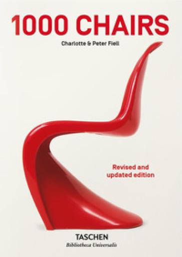 1000 chairs. Ediz. italiana, spagnola e portoghese - Charlotte Fiell  