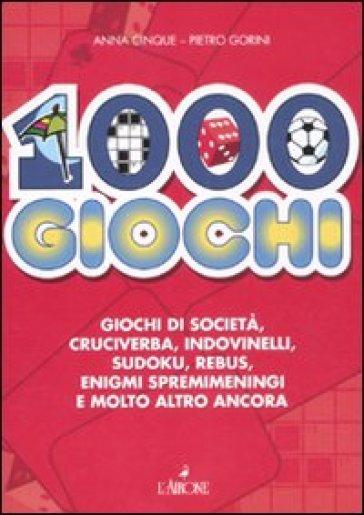1000 giochi - Anna Cinque | Rochesterscifianimecon.com