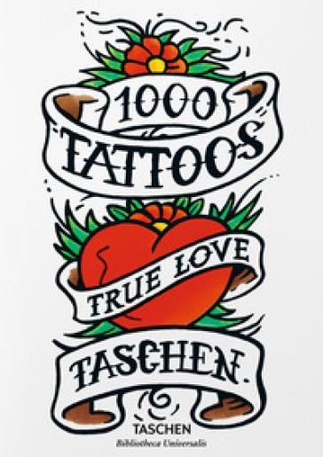 1000 tattoos. Alla scoperta dei tatuaggi di ieri e di oggi. Ediz. inglese, francese e tedesca - Burkhard Riemschneider   Thecosgala.com