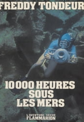 10000 heures sous les mers
