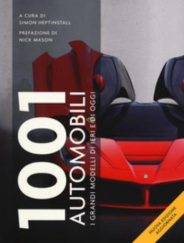 1001 automobili. I grandi modelli di ieri - M. Cincopan | Thecosgala.com