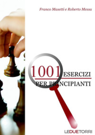 1001 esercizi per principianti - Franco Masetti |