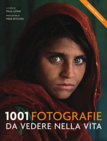 1001 fotografie da vedere nella vita - P. Lowe | Jonathanterrington.com