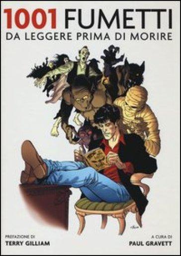 1001 fumetti da leggere prima di morire - P. Gravett |