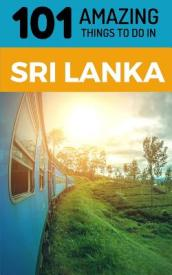 101 Amazing Things to Do in Sri Lanka