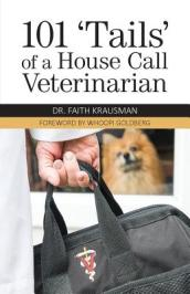 101  Tails  of a House Call Veterinarian