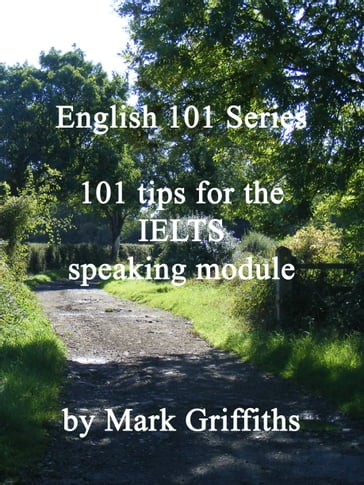 101 Tips for the IELTS Speaking Module