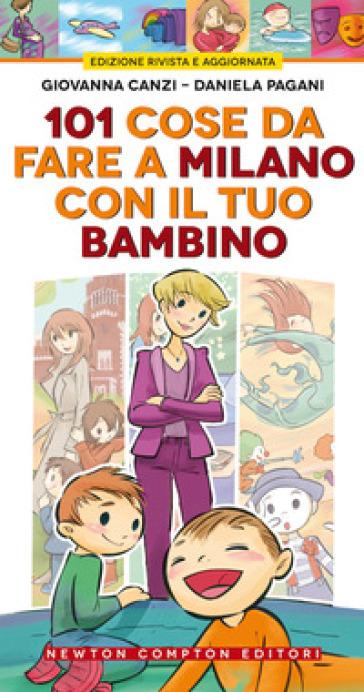 101 cose da fare a Milano con il tuo bambino - Giovanna Canzi | Rochesterscifianimecon.com