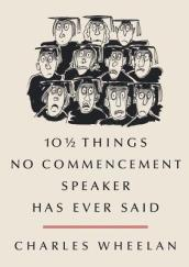 /1012-Things-No-Commencement/Charles-Wheelan-Peter-Steiner/ 978039307431