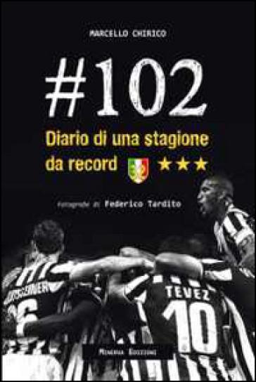 #102. Diario di una stagione da record - Marcello Chirico   Thecosgala.com