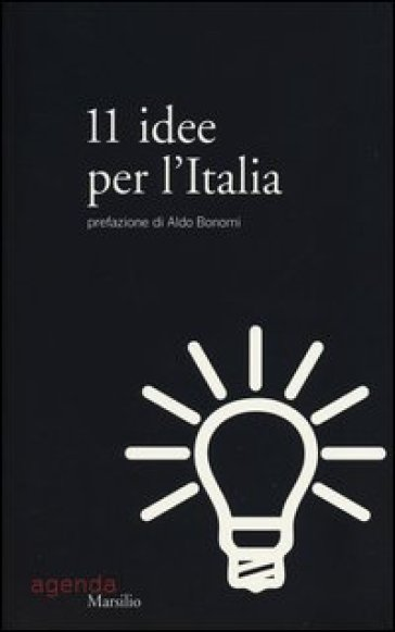 11 idee per l'Italia - Aldo Bonomi pdf epub