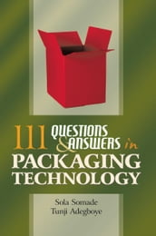 111 Questions and Answers in Packaging Technology