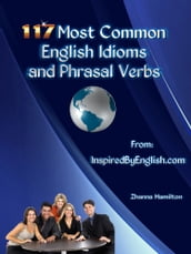 117 Most Common English Idioms and Phrasal Verbs