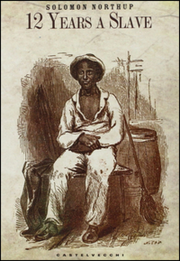 12 years a slave - Solomon Northup |