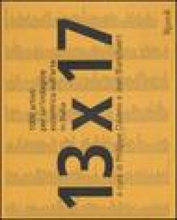 13 x 17. Mille artisti per un'indagine eccentrica sull'arte in Italia - Philippe Daverio   Rochesterscifianimecon.com