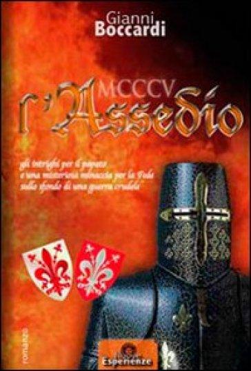 1305 l'assedio - Gianni Boccardi  