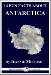 14 Fun Facts About Antarctica