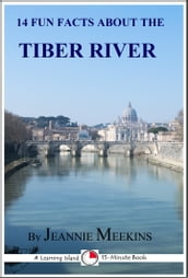 14 Fun Facts About the Tiber River