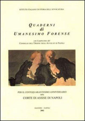 Per il 140° anniversario della Corte di Assise di Napoli - M. A. Stecchi De Bellis |