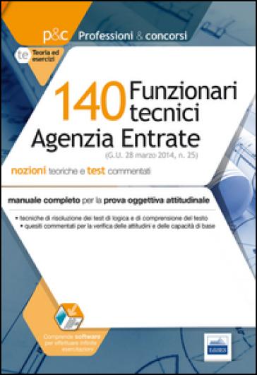 140 funzionari tecnici agenzia entrate. Prova oggettiva attitudinale