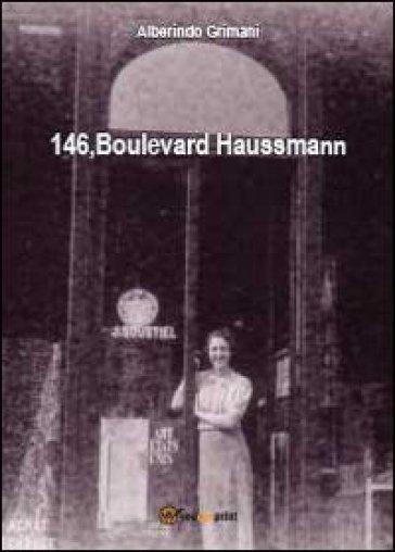 146, Boulevard Haussmann - Alberindo Grimani |