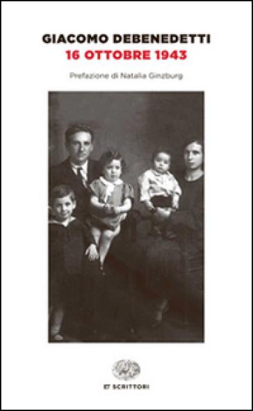 16 ottobre 1943 - Giacomo Debenedetti pdf epub
